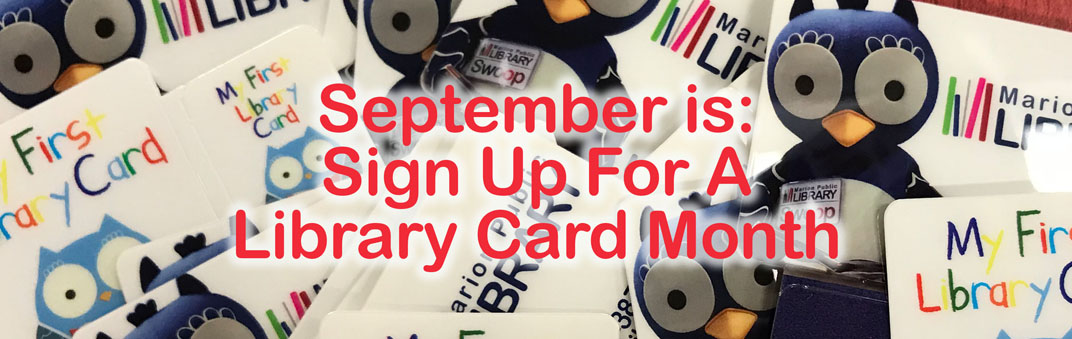 September is Sign Up For A Library Card